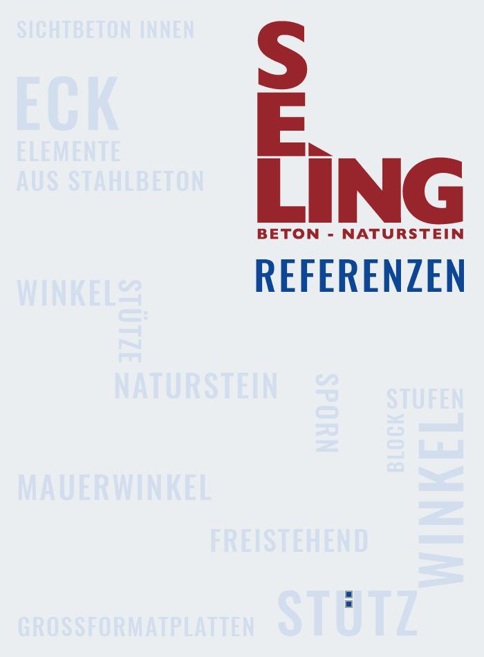 Referenzen der SELING Beton-Naturstein GmbH